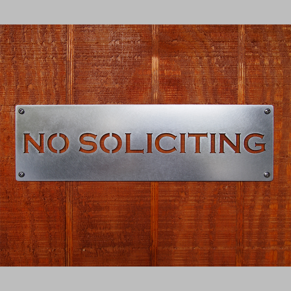 No Soliciting Sign Stainless Steel
